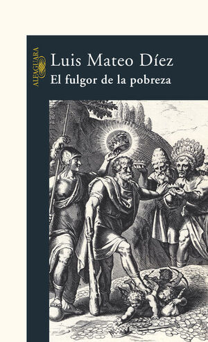 EL FULGOR DE LA POBREZA