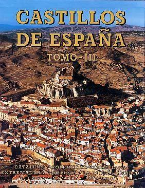 CASTILLOS DE ESPAÑA TOMO III