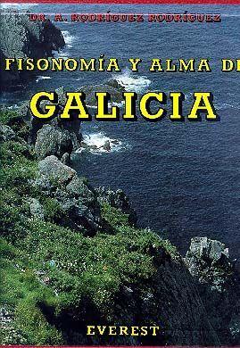 FISONOMÍA Y ALMA DE GALICIA