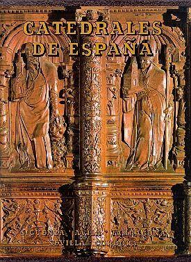 CATEDRALES DE ESPAÑA. TOMO IV