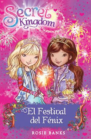 SECRET KINGDOM 16. EL FESTIVAL DEL FÉNIX