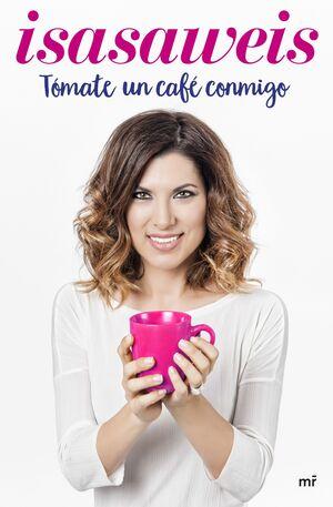 TÓMATE UN CAFÉ CONMIGO