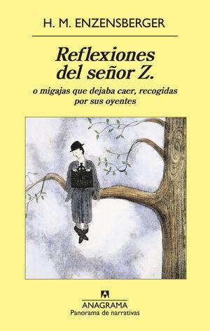 REFLEXIONES DEL SEÑOR Z