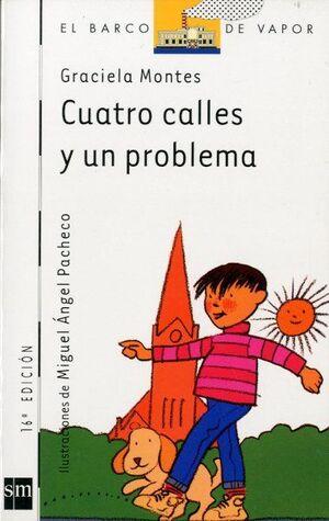 CUATRO CALLES Y UN PROBLEMA