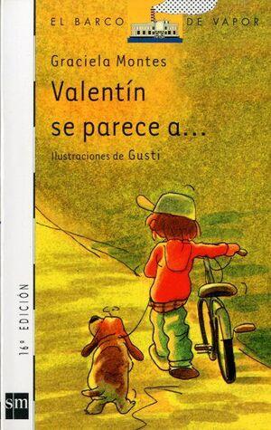 VALENTÍN SE PARECE A