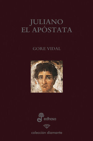 JULIANO EL AP¢STATA (ED. ESPECIAL 60 ANIVERSARIO)