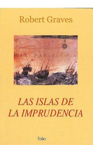 LAS ISLAS DE LA IMPRUDENCIA