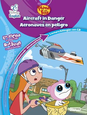 DISNEY ENGLISH. PHINEAS Y FERB/ PHINEAS AND FERB. AIRCRAFT IN DANGER / AERONAVES