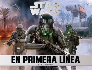 STAR WARS EN PRIMERA LÍNEA