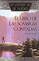 LA ESPADA DE LA VERDAD Nº 01/22 EL LIBRO DE LAS SOMBRAS CONTADAS