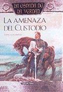 LA ESPADA DE LA VERDAD Nº 04/22 LA AMENAZA DEL CUSTODIO