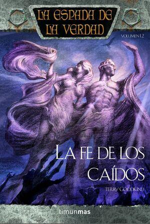 LA ESPADA DE LA VERDAD Nº 12/22 LA FE DE LOS CAÍDOS