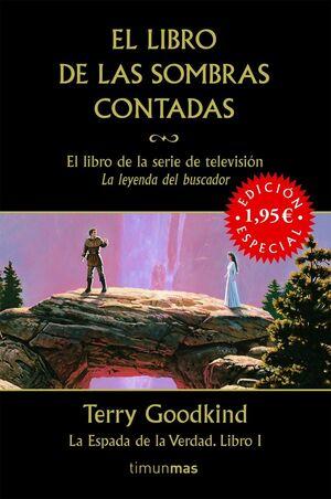 LA ESPADA DE LA VERDAD Nº 01/22 EL LIBRO DE LAS SOMBRAS CONTADAS (ED. ESPECIAL)