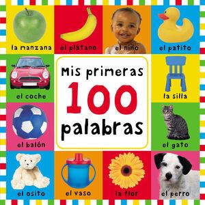 MIS PRIMERAS 100 PALABRAS (PEQUEÑAS MANITAS)
