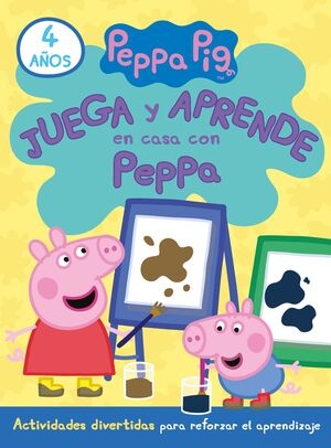 JUEGA Y APRENDE EN CASA CON PEPPA (4 AÑOS). TU CUADERNO DE VACACIONES