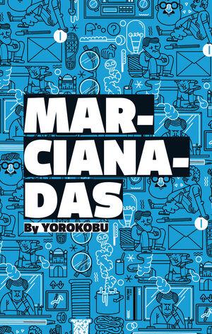 MARCIANADAS BY YOROKOBU