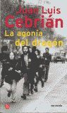 LA AGONIA DEL DRAGON     PDL              JUAN LUIS CEBRIAN