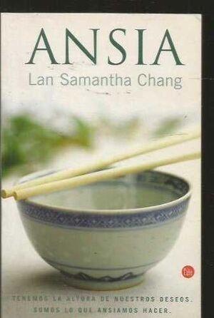 ANSIA (HUNGER)    FC         LAN SAMANTHA CHANG