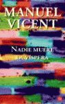 NADIE MUERE LA VISPERA - PDL