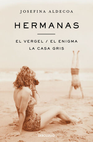 HERMANAS  EL VERGEL  EL ENIGMA  LA CASA GRIS