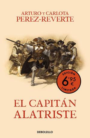 EL CAPITÁN ALATRISTE (CAMPAÑA VERANO -EDICIÓN LIMITADA A PRECIO ESPECIAL) (LAS A