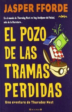 EL POZO DE LAS TRAMAS PERDIDAS (THURSDAY NEXT 3)