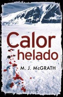 CALOR HELADO (EDIE KIGLATUK 1)