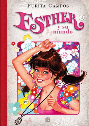 EL PRIMER BESO DE ESTHER (ESTHER Y SU MUNDO 2)