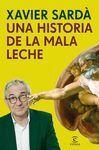 HISTORIA DE LA MALA LECHE