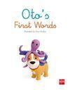 OTO''S FIRST WORDS