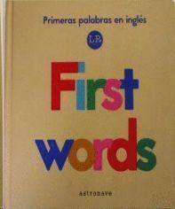 PRIMERAS PALABRAS EN INGLÉS. FIRST WORDS