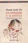 LOS INTELECTUALES Y LA POLÍTICA