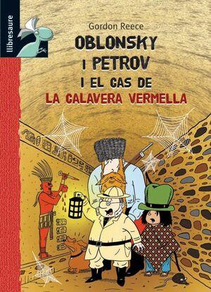 OBLONSKY I PETROV I EL CAS DE LA CALAVERA VERMELLA