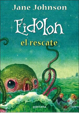 EIDOLON. EL RESCATE