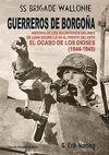 GUERREROS DE BORGOÑA, VOLUNTARIOS VALONES EN EL FRENTE DEL ESTE, 1943-45