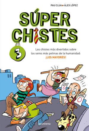 SÚPERCHISTES. LOS CHISTES MÁS DIVERTIDOS (SÚPER CHISTES 3)