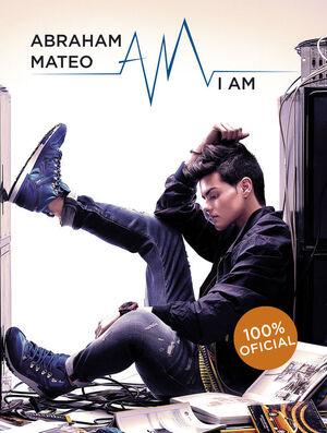 ABRAHAM MATEO. I AM