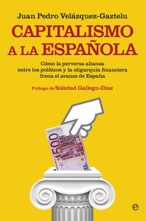 CAPITALISMO A LA ESPAÑOLA
