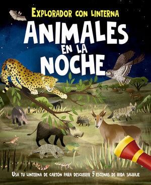ANIMALES EN LA NOCHE