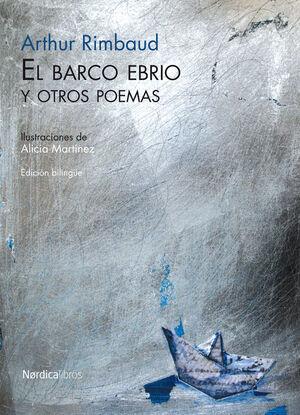 EL BARCO EBRIO Y OTROS POEMAS