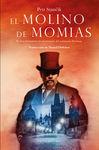 EL MOLINO DE MOMIAS