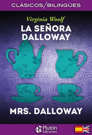 LA SEÑORA DALLOWAY / MRS. DALLOWAY
