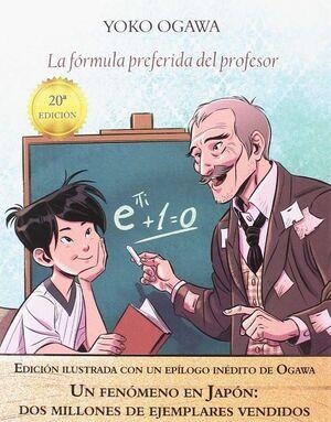 LA FÓRMULA PREFERIDA DEL PROFESOR (EDICIÓN ILUSTRADA)