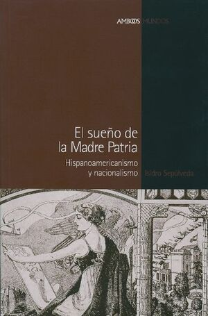 SUEÑO DE LA MADRE PATRIA, EL