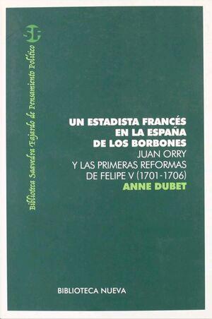 UN ESTADISTA FRANCES EN LA ESPAÑA DE LOS BORBONES