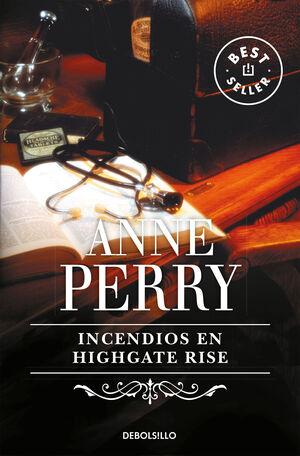 INCENDIOS EN HIGHGATE RISE (INSPECTOR THOMAS PITT 11)