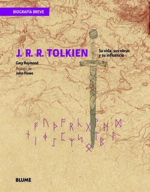 BIOGRAFÍA BREVE. J. R. R. TOLKIEN