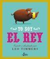 YO SOY EL REY