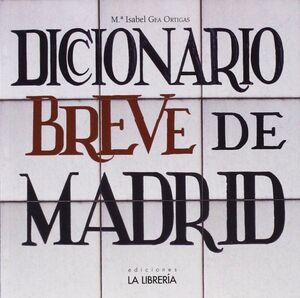 DICCIONARIO BREVE DE MADRID