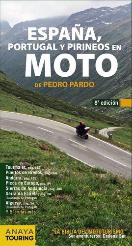 ESPAÑA, PORTUGAL Y PIRINEOS EN MOTO